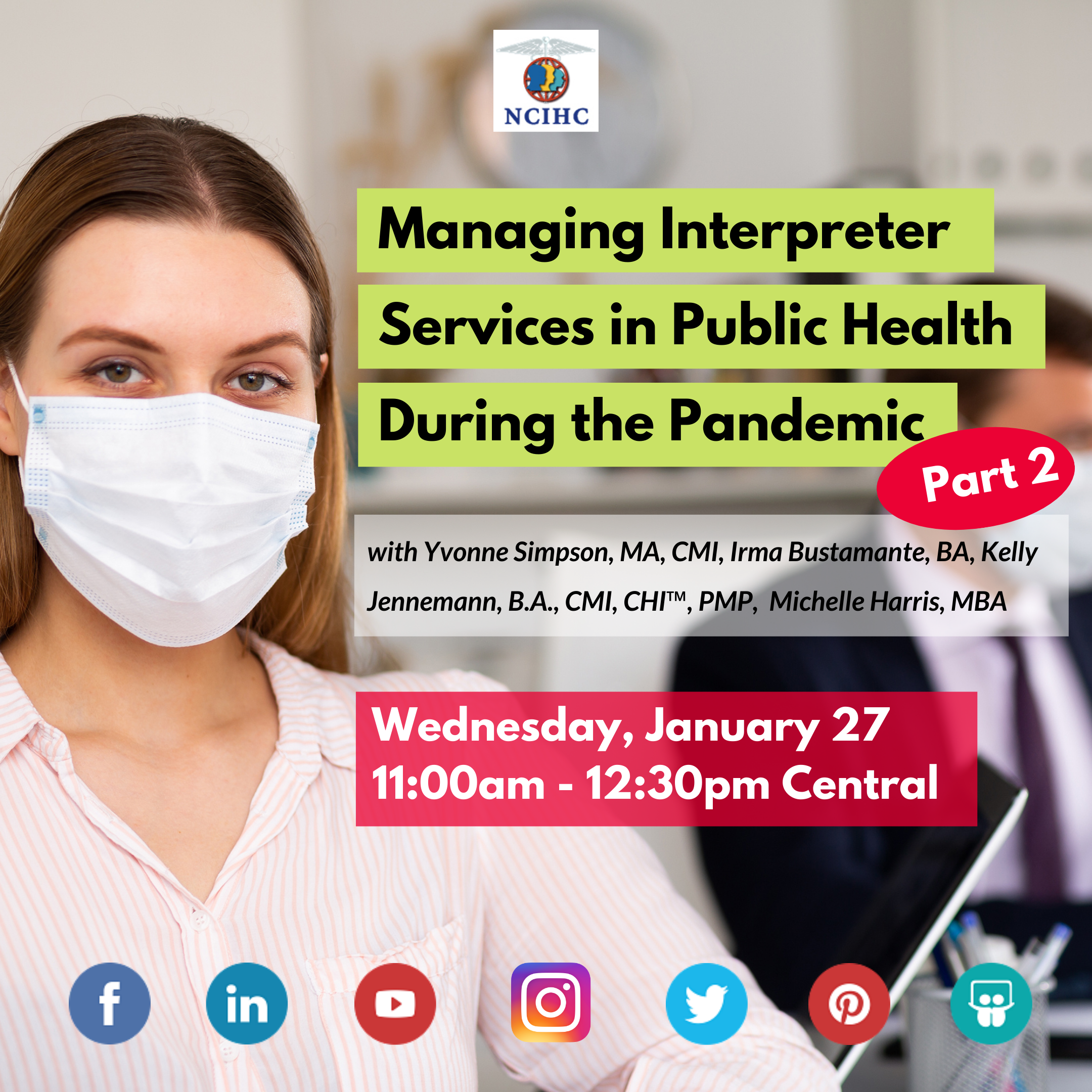 Managing Interpreter Services in Pandemic Panel Discussion Part 2